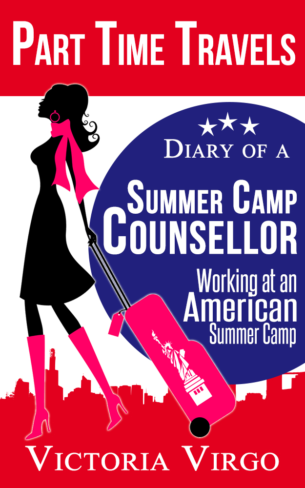Diary of a Summer Camp Counsellor - Working at an American Summer Camp - Victoria Virgo
