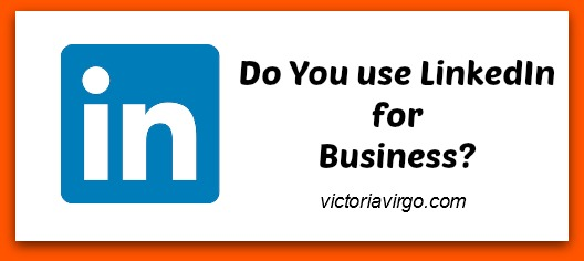 Do You Use LinkedIn for Your Business
