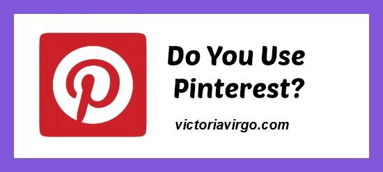 Do You Use Pinterest