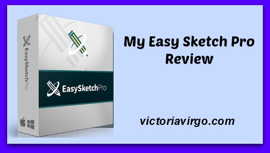 My Easy Sketch Pro Review