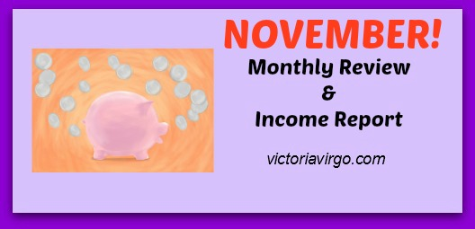 Monthly Review & Income Report - November