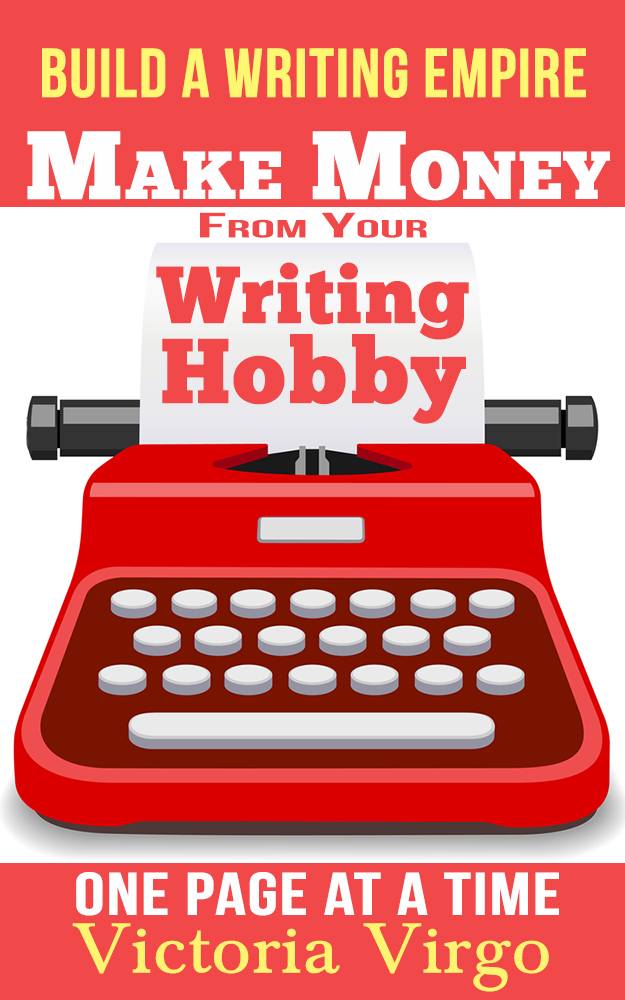Make Money from Your Writing Hobby