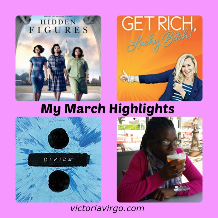My March Highlights